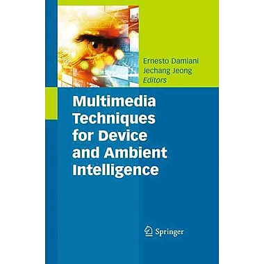 Multimedia Techniques for Device and Ambient Intelligence