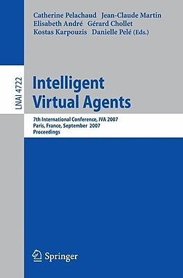 Intelligent Virtual Agents: 7th International Working Conference