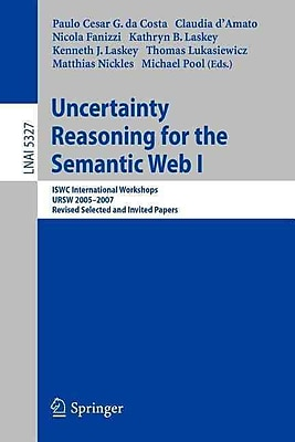 Uncertainty Reasoning for the Semantic Web I