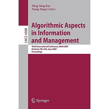 Algorithmic Aspects in Information and Management: Third International Conference