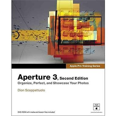 Apple Pro Training Series: Aperture 3 (2nd Edition)