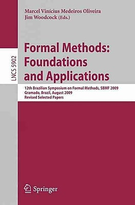 Formal Methods: Foundations and Applications (Paperback)