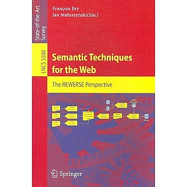 Semantic Techniques for the Web: The REWERSE Perspective