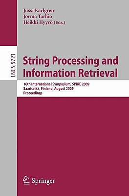 String Processing and Information Retrieval (Paperback)