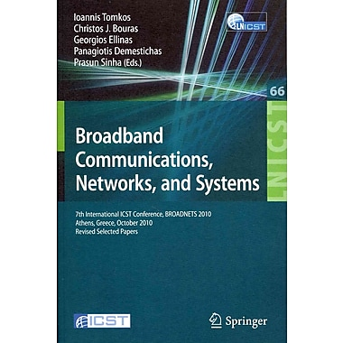 Broadband Communications, Networks and Systems