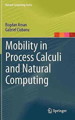 Mobility in Process Calculi and Natural Computing (Hardcover)
