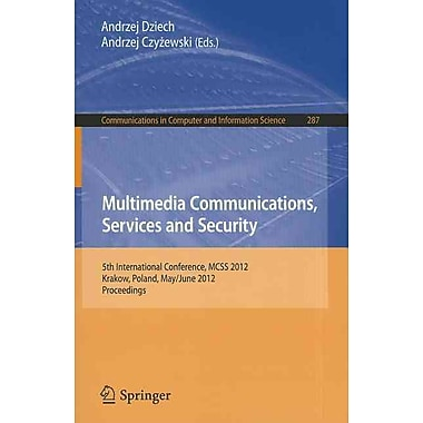 Multimedia Communications Services and Security (Paperback)