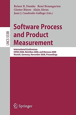 Software Process and Product Measurement (Paperback)