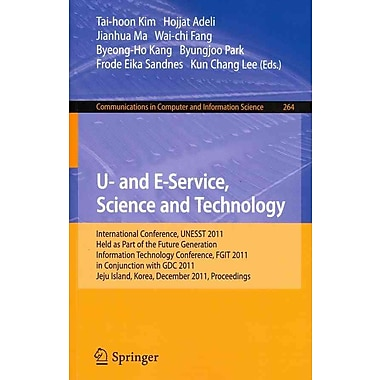 U- and E-Service, Science and Technology: International Conference, UNESST 2011