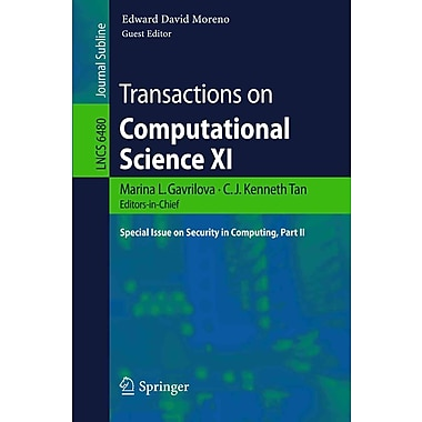 Transactions on Computational Science XI: Special Issue on Security in Computing