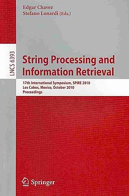 String Processing and Information Retrieval: 17th International Symposium