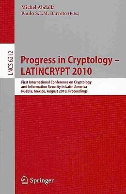 Progress in Cryptology - LATINCRYPT 2010