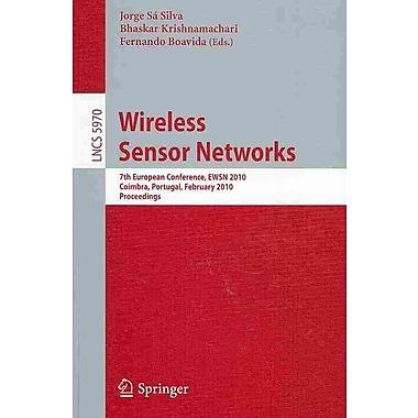 Wireless Sensor Networks: 7th European Conference, EWSN 2010