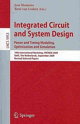 Integrated Circuit and System Design: