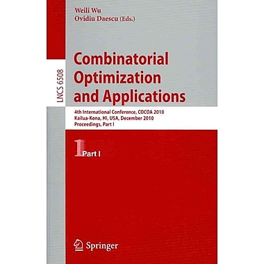 Combinatorial Optimization and Applications Paperback
