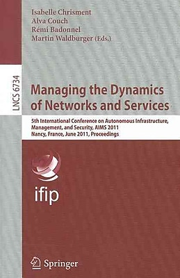 Managing the Dynamics of Networks and Services