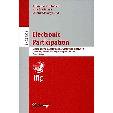 Electronic Participation: Second International Conference, ePart 2010