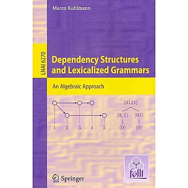 Dependency Structures & Lexicalized Grammars