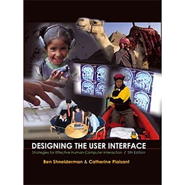Designing the User Interface: Strategies for Effective Human-Computer Interaction, Used Book