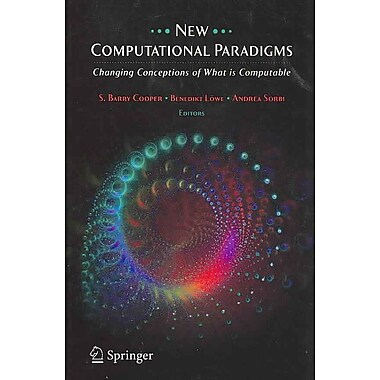 New Computational Paradigms: Changing Conceptions of What is Computable