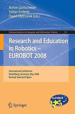 Research and Education in Robotics -- EUROBOT 2008