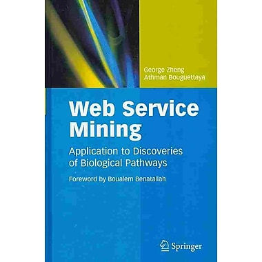 Web Service Mining: Application to Discoveries of Biological Pathways