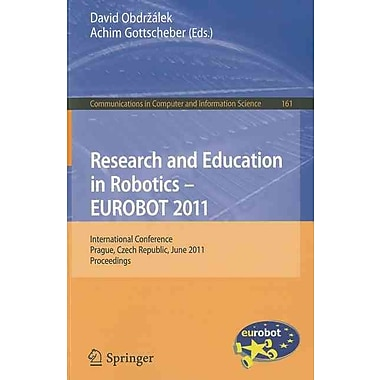Research and Education in Robotics - EUROBOT 2011