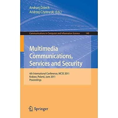 Multimedia Communications, Services and Security (Paperback)