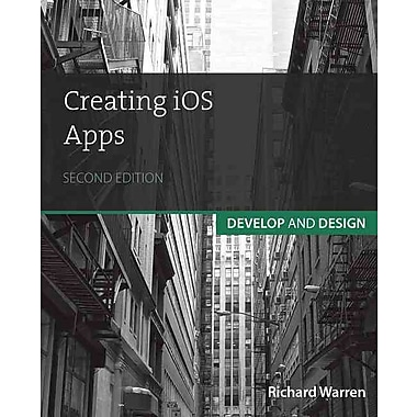 Creating iOS Apps: Develop and Design