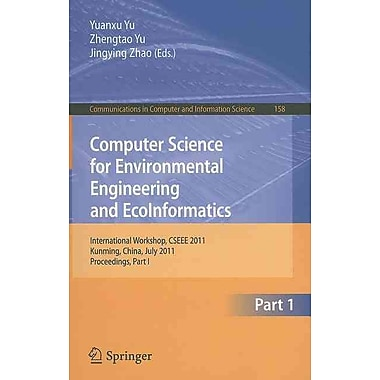 Computer Science for Environmental Engineering and EcoInformatics (Paperback)