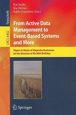 From Active Data Management to Event-Based Systems and More
