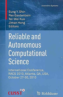 Reliable and Autonomous Computational Science