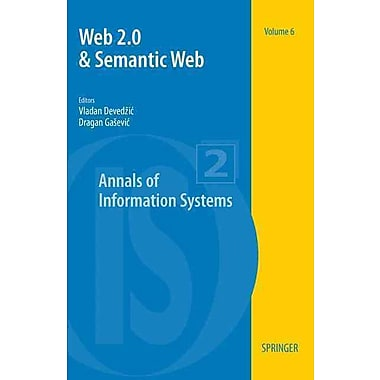 Web 2.0 & Semantic Web (Annals of Information Systems)