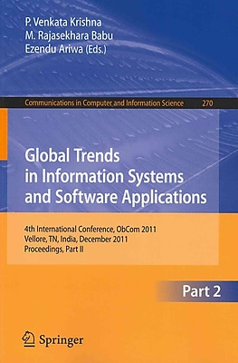 Global Trends in Information Systems and Software Applications: 4th International Conference