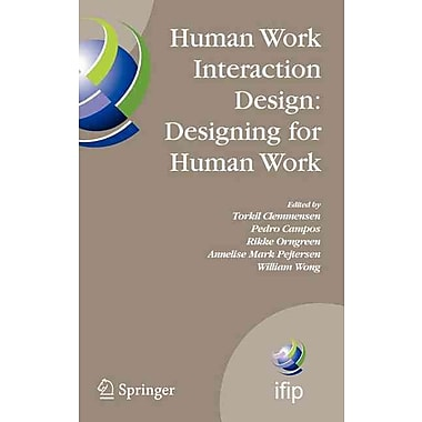 Human Work Interaction Design: Designing for Human Work