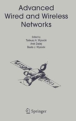 Advanced Wired and Wireless Networks