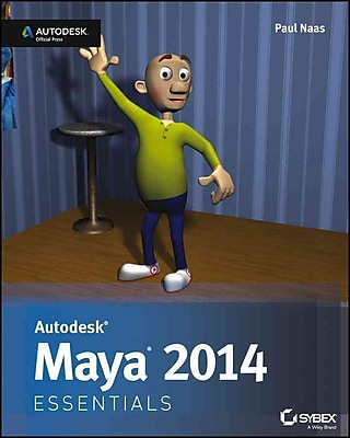 Autodesk Maya 2014 Essentials: Autodesk Official Press