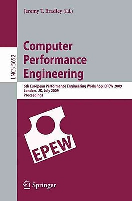 Computer Performance Engineering July 1, 2009