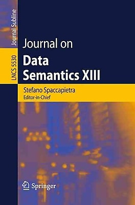 Journal on Data Semantics XIII (Lecture Notes in Computer Science / Journal on Data Semantics)