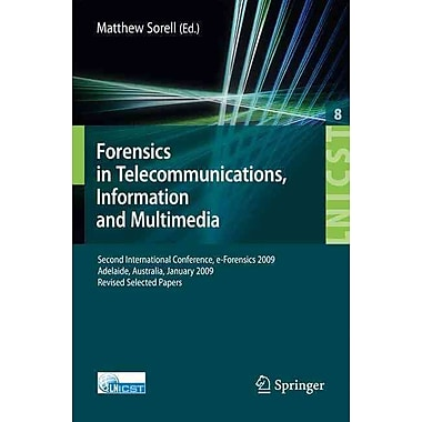 Forensics in Telecommunications, Information and Multimedia