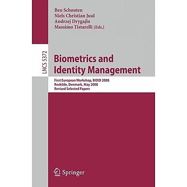 Biometrics and Identity Management