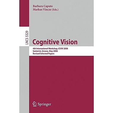 Cognitive Vision: 4th International Workshop