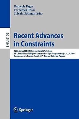 Recent Advances in Constraints (Paperback)