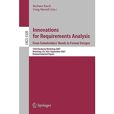 Innovations for Requirement Analysis. From Stakeholders' Needs to Formal Designs