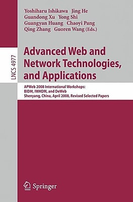 Advanced Web and Network Technologies, and Applications