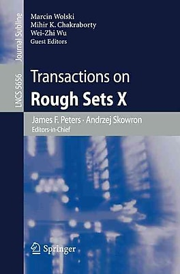 Transactions on Rough Sets X (Lecture Notes in Computer Science / Transactions on Rough Sets)