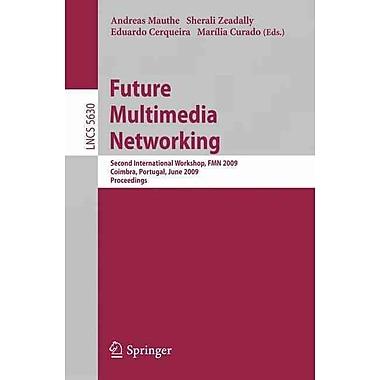 Future Multimedia Networking