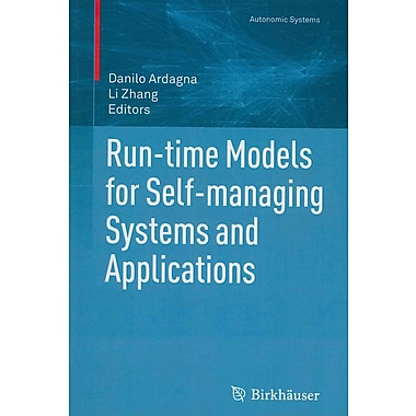 Run-time Models for Self-managing Systems and Applications (Autonomic Systems)