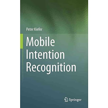 Mobile Intention Recognition