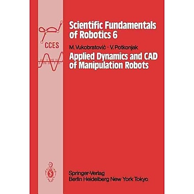 Applied Dynamics and CAD of Manipulation Robots